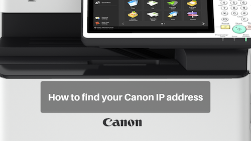 How to Find Your Canon IP address