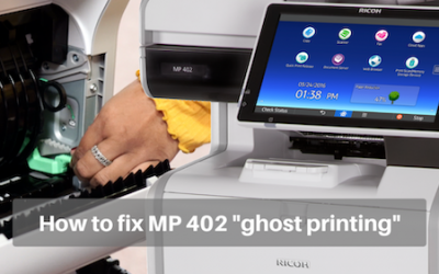 How to Fix MP 402 Print Ghosting/Fading