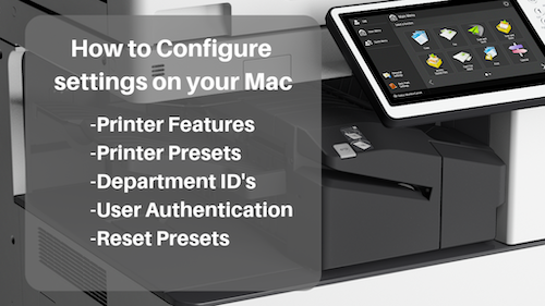 (Mac OS) Canon Presets, Features, Department ID, User Authentication and more
