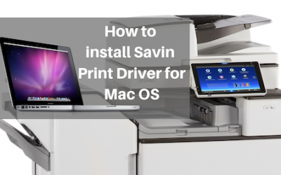 How to Install Savin Print Driver for Mac OS