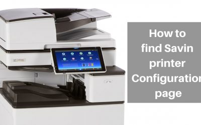 How to Find Savin Printer Configuration Page
