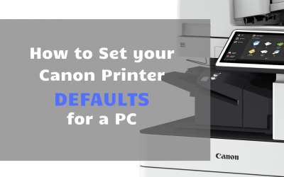 How to Set Canon Printing Defaults on a PC