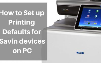 How to Set-up Printing Defaults for Savin on PC