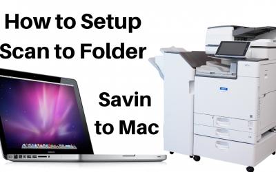 How To Setup Scan to Folder (Savin Printer/Mac Computer)