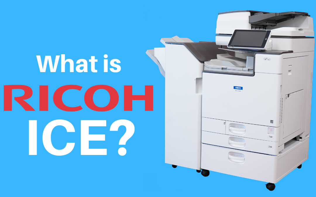 What is Ricoh ICE?