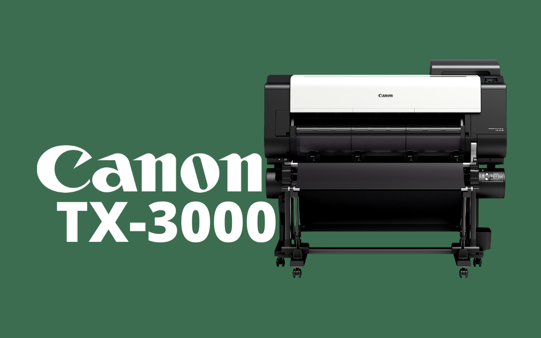 An Impressive, Heavy Duty, Color Large Format: The Canon ImagePROGRAF TX-3000