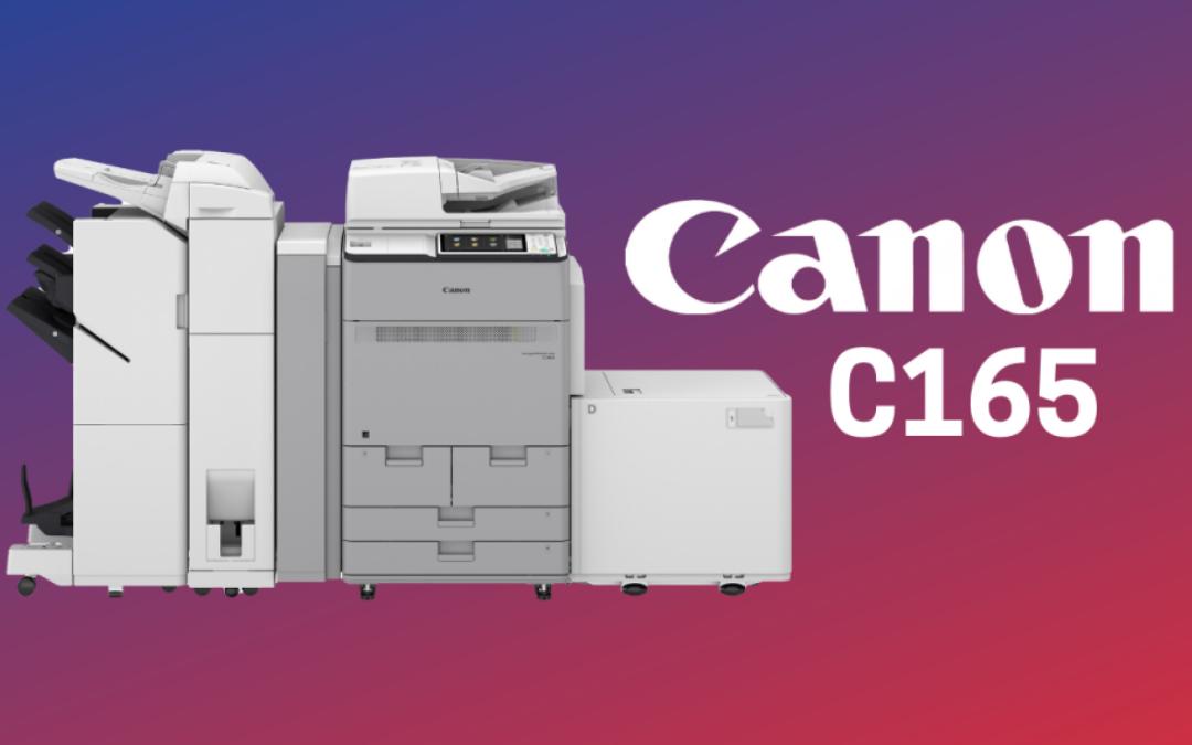Amazing Production and Image Quality – Canon imagePRESS Lite C165